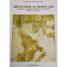 Art et folie au moyen age