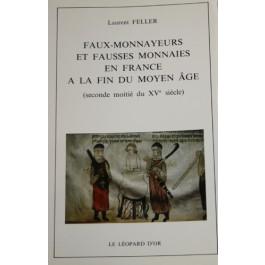 Faux-monnayeurs et fausses monnaies en France à la fin du Moyen-Âge