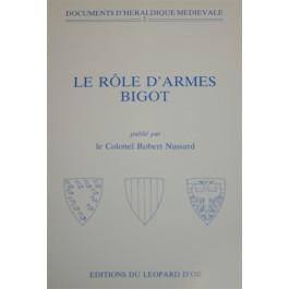 VOLUME 2 : Le rôle d'armes Bigot