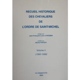Recueil historique des Chevaliers de l'Ordre de Saint Michel TOME 2