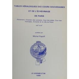 tables heraldiques des cours souveraines et de l'echevinage de paris