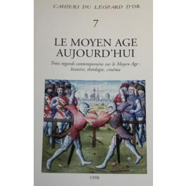 VOLUME 7 : Le Moyen-Âge aujourd'hui