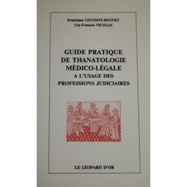 Guide pratique de thanatologie médico-légale à l'usage des professions judiciaires