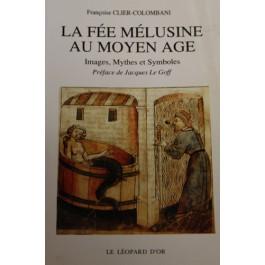 La Fée Mélusine au Moyen-Âge