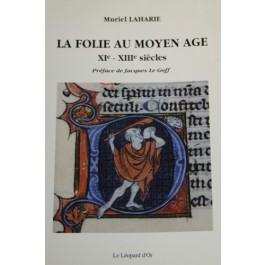 La folie au Moyen-Âge