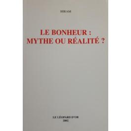 Le Bonheur : mythe ou réalité ?