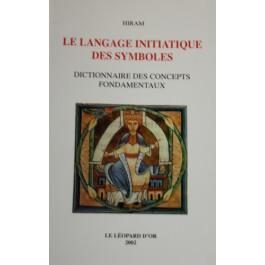 Le langage initiatique des symboles