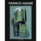 Monographie consacrée au sculpteur Franco Adami