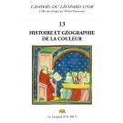Les Cahiers du Léopard d'or VOLUME 13 : Histoire et Géographie de la couleur