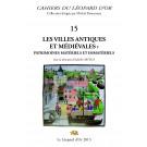 Les Cahiers du Léopard d'or VOLUME 15 : Les Villes antiques et médiévales - Patrimoines matériels et immatériels