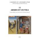 Les Cahiers du Léopard d'or VOLUME 14 : Armes et Outils