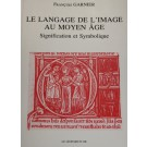 Le langage de l'image au Moyen-Âge I