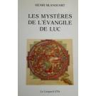 Les mysteres de l'evangile de Luc
