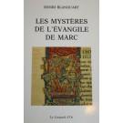 Les mysteres de l'evangile de Marc
