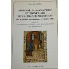 Histoire numismatique et monétaire de la France médiévale