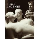 Pierre Lagénie - L'univers d'un sculpteur