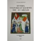 Mythes, cultures et sociétés (XIIe - XVe siècles)